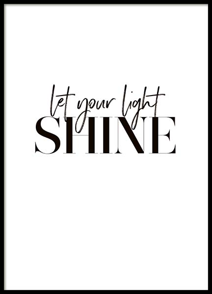 Let Your Light Shine Poster in der Gruppe Poster / Typografie Poster bei Desenio AB (10367)
