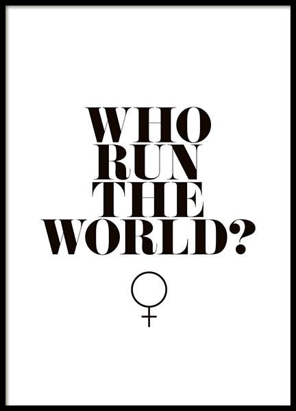 Who Run The World? Poster in der Gruppe Poster / Typografie Poster bei Desenio AB (10377)