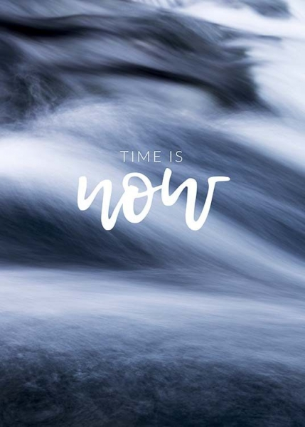 Time is Now Poster in der Gruppe Poster / Mindfulness bei Desenio AB (10493)