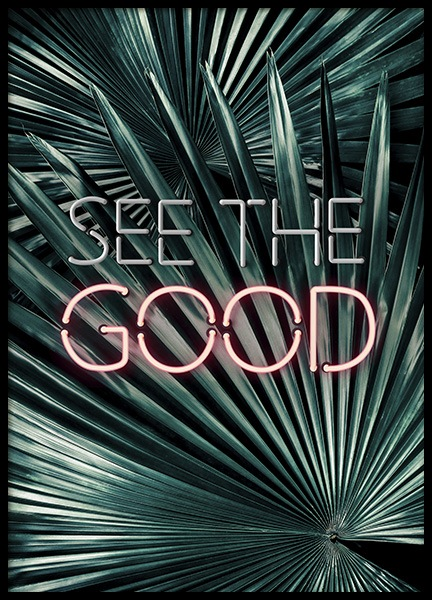 See the Good Neon Poster in der Gruppe Poster / Typografie Poster bei Desenio AB (10903)