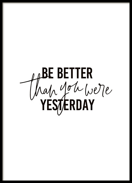 Better Than Yesterday Poster