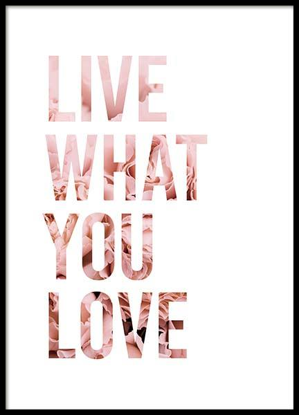 Live What You Love Poster in der Gruppe Poster / Typografie Poster bei Desenio AB (11727)