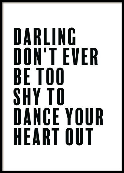 Dance Your Heart Out Poster in der Gruppe Poster / Typografie Poster bei Desenio AB (11844)