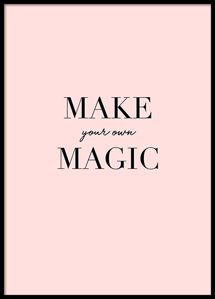 Make Your Own Magic Poster in der Gruppe Poster / Typografie Poster bei Desenio AB (11999)
