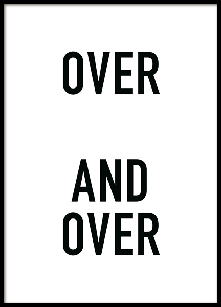 Over and Over Poster in der Gruppe Poster / Typografie Poster bei Desenio AB (12002)