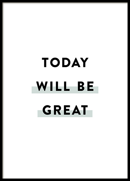 Today Will be Great Poster in der Gruppe Poster / Typografie Poster bei Desenio AB (12356)
