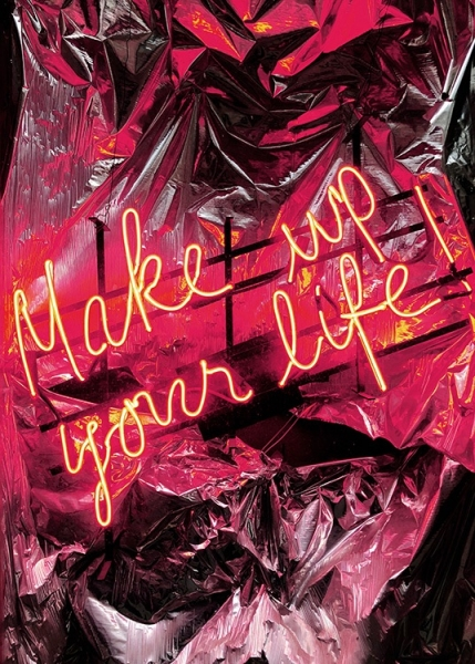 Make Up Your Life Neon Poster in der Gruppe Poster / Fotografien bei Desenio AB (12442)