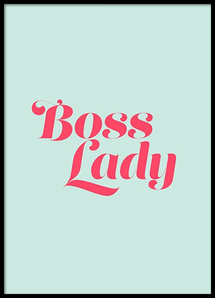 Boss Lady Mint Poster in der Gruppe Poster / Typografie Poster bei Desenio AB (12633)
