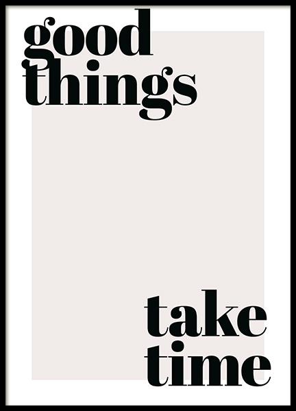 Good Things Take Time Poster in der Gruppe Poster / Typografie Poster bei Desenio AB (13187)