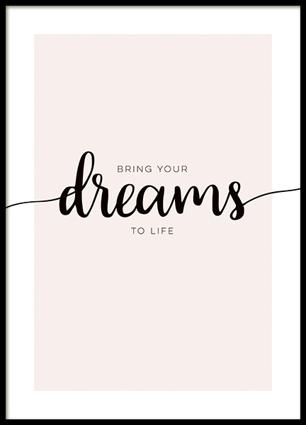 Bring Your Dreams Poster in der Gruppe Poster / Poster mit Sprüchen / Motivationsbilder bei Desenio AB (14147)