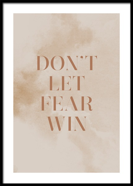 Don't Let Fear Win Poster