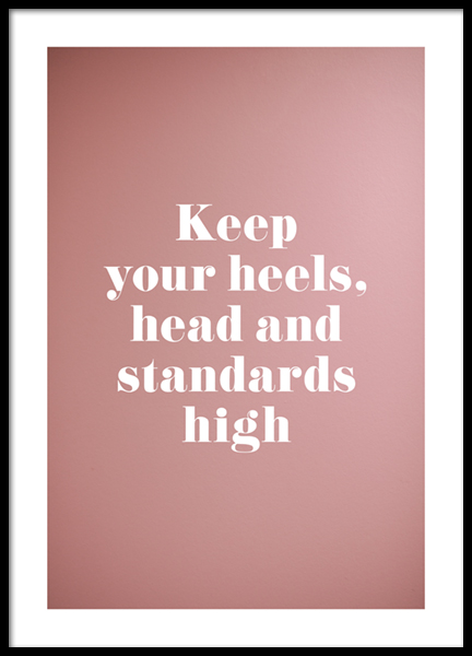 Head, Heels And Standards Poster