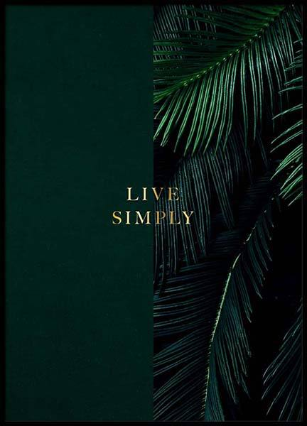 Green Live Simply Poster in der Gruppe Poster / Typografie Poster bei Desenio AB (2849)