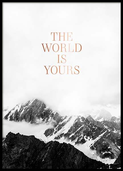 The World Is Yours Poster in der Gruppe Poster / Typografie Poster bei Desenio AB (3874)