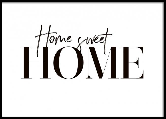 sweet home poster. Black Bedroom Furniture Sets. Home Design Ideas