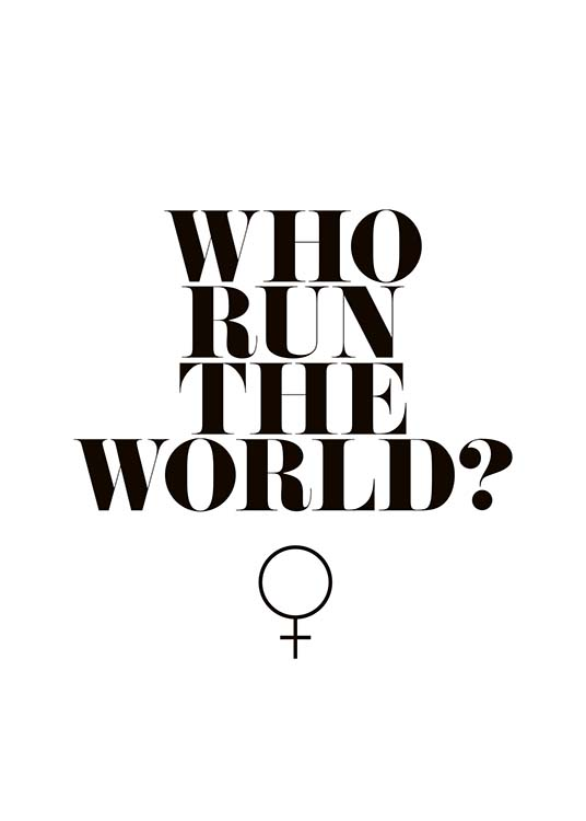 - Lustiges Typografieposter mit dem Zitat ''Who run the world''  - Girls!