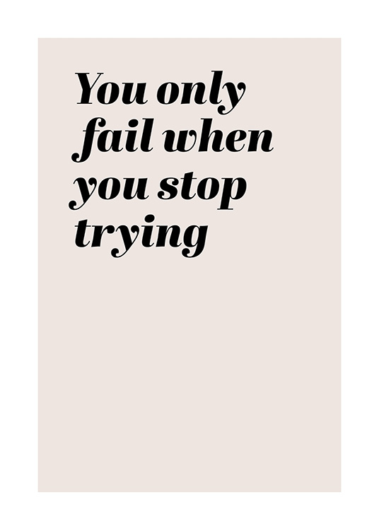 "– Rosa Zitatebild mit dem Text ""You only fail when you stop trying"" in Schwarz"