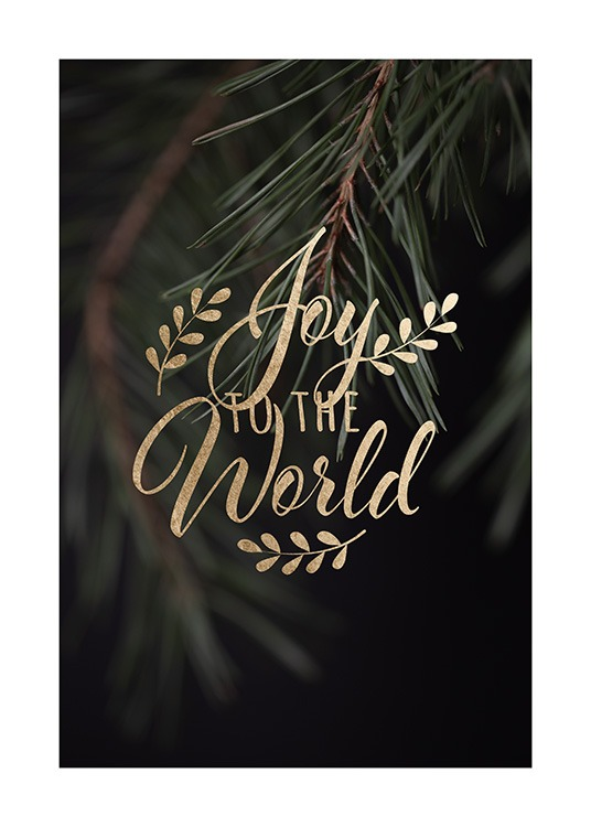"– ""Joy to the world\"