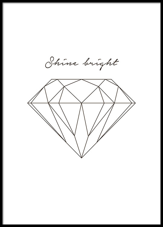 poster mit diamanten und text shine bright sch ne poster online. Black Bedroom Furniture Sets. Home Design Ideas